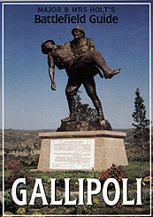 MAJOR & MRS HOLTSS BATTLEFIELD GUIDE TO GALLIPOLI