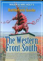 Major and Mrs Holt's Western Front South Battlefield Guide Book covers 10 different battles