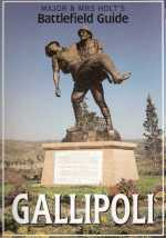 Major and Mrs Holt's Battlefield Guide Book to Gallipoli